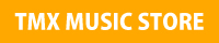 TMX MUSIC STORE