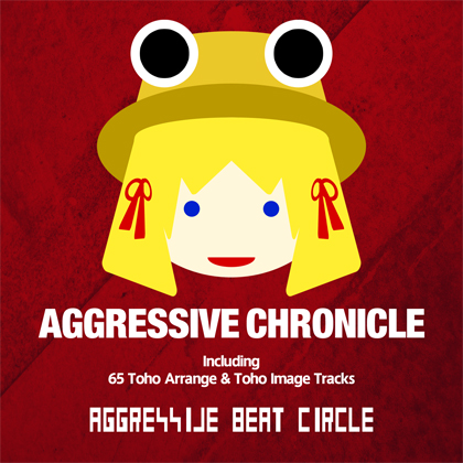 AGGRESSIVE BEAT CIRCLE - AGGRESSIVE CHRONICLE