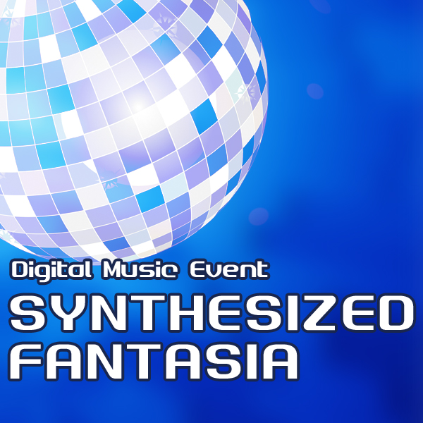 SYNTHESIZED FANTASIA